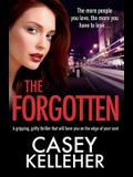 The Forgotten: An absolutely gripping, gritty thriller novel