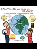 If You Were Me and Lived in... France: A Child's Introduction to Cultures Around the World