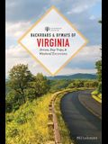 Backroads & Byways of Virginia: Drives, Day Trips, and Weekend Excursions
