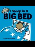 I Sleep in a Big Bed: (Milestone Books for Kids, Big Kid Books for Young Readers