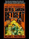 Never Sound Retreat (The Lost Regiment #6)