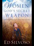 Women: God's Secret Weapon