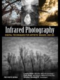 Infrared Photography: Digital Techniques for Brilliant Images