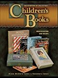 Encyclopedia of Collectible Children's Books: Identification and Values
