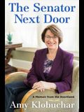 The Senator Next Door: A Memoir from the Heartland