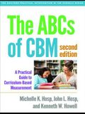 The ABCs of Cbm, Second Edition: A Practical Guide to Curriculum-Based Measurement
