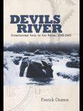 Devils River: Treacherous Twin to the Pecos, 1535-1900