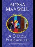 A Deadly Endowment