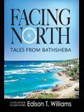 Facing North: Tales from Bathsheba