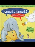 Knock Knock Who's There: My First Book Of Knock Knock Jokes