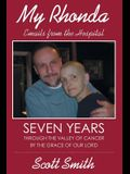 My Rhonda: Emails from the Hospital; Seven Years Through the Valley of Cancer by the Grace of Our Lord