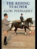 The Riding Teacher; A Basic Guide to Correct Methods of Classical Instruction