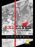 Redlined, A Novel of Boston