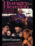 Hungry for Heaven: Rock 'n' Roll and the Search for Redemption