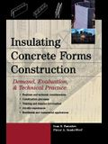 Insulating Concrete Forms Construction: Demand, Evaluation, & Technical Practice