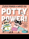 Super Pooper and Whizz Kid (a Hello!lucky Book): Potty Power!