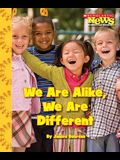 We Are Alike, We Are Different (Scholastic News Nonfiction Readers: We the Kids)