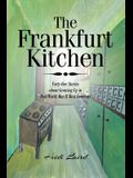 The Frankfurt Kitchen: Forty-One Stories of Growing Up in Post World War II West Germany
