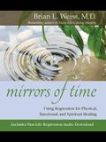 Mirrors of Time [With CD]