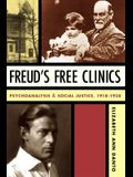 Freud's Free Clinics: Psychoanalysis and Social Justice, 1918-1938