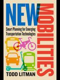 New Mobilities: Smart Planning for Emerging Transportation Technologies