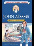 John Adams: Young Revolutionary