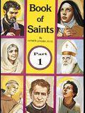 Book of Saints (Part 1), 1: Super-Heroes of God