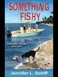 Something Fishy: A Sanibel Island Mystery
