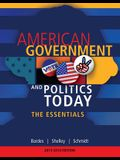 American Government and Politics Today: The Essentials