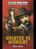Quarter to Midnight