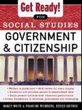Get Ready! for Social Studies: Civics Government and Citizenship