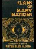 Clans of Many Nations: Selected Poems 1969-94