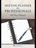 Meeting Planner for Professionals: 365 Day Planner