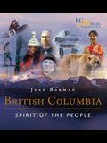 British Columbia: Spirit of the People