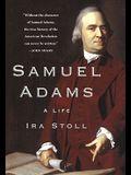 Samuel Adams: A Life