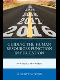 Guiding the Human Resources Function in Education: New Issues, New Needs