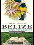 A Natural History of Belize: Inside the Maya Forest