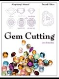 Gem Cutting: A Lapidary's Manual, 2nd Edition