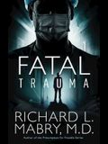 Fatal Trauma