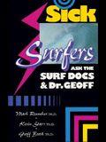 Sick Surfers Ask the Surf Docs