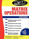 Schaum's Outline of Theory and Problems of Matrix Operations