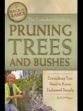 The Complete Guide to Pruning Trees and Bushes: Everything You Need to Know Explained Simply