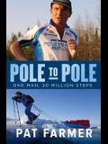 Pole to Pole: One Man, 20 Million Steps