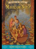 Magic or Not?, 5
