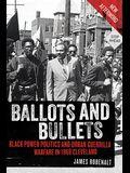 Ballots and Bullets: Black Power Politics and Urban Guerrilla Warfare in 1968 Cleveland