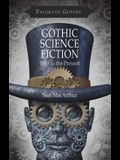 Gothic Science Fiction: 1818 to the Present