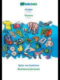 BABADADA, shqipe - Vlaams, fjalor me ilustrime - Beeldwoordenboek: Albanian - Flemish, visual dictionary