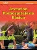 EMT Spanish: Atención Prehospitalaria Basica, Undécima Edición + Spanish Flipped Classroom Para Técnicos En Emergencias Medicas