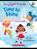 Time to Shine: An Acorn Book (Fairylight Friends #2), 2