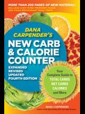 Dana Carpender's New Carb & Calorie Counter: Your Complete Guide to Total Carbs, Net Carbs, Calories, and More